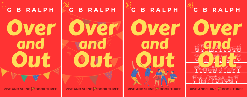 Four celebration-themed cover design options for Over and Out