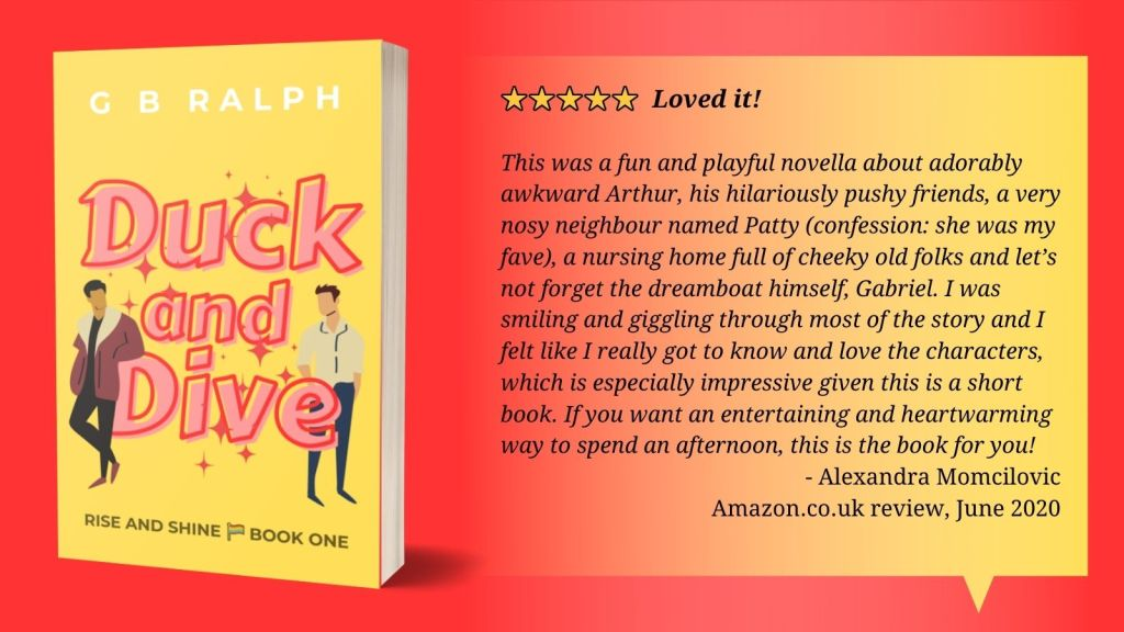 5 stars. Loved it! This was a fun and playful novella about adorably awkward Arthur, his hilariously pushy friends, a very nosy neighbour named Patty (confession: she was my fave), a nursing home full of cheeky old folks and let's not forget the dreamboat himself, Gabriel. I was smiling and giggling through most of the story and I felt like I really got to know and love the characters, which is especially impressive given this is a short book. If you want an entertaining and heartwarming way to spend an afternoon, this is the book for you! Alexandra Momcilovic, Amazon.co.uk review, June 2020