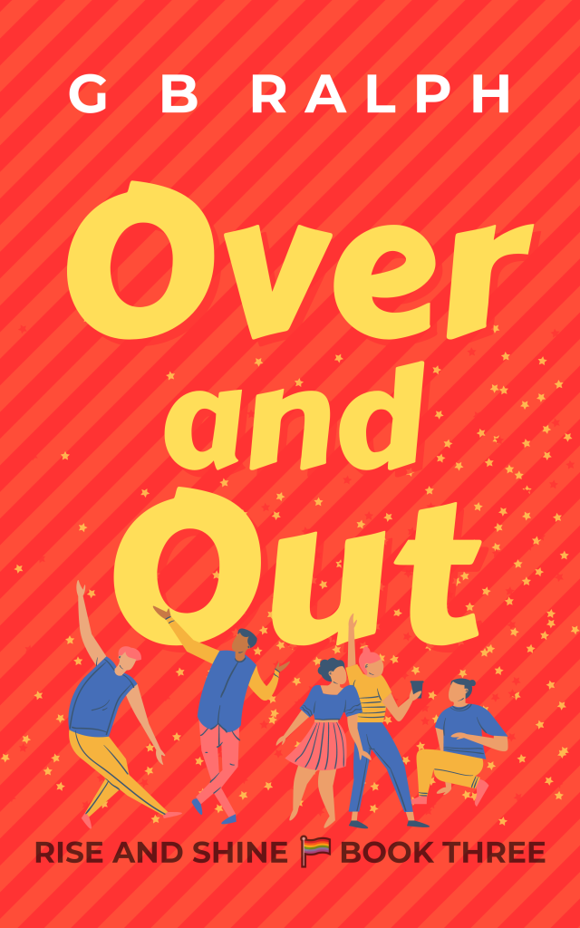 Rise and Shine – Book Three – Over and Out cover image