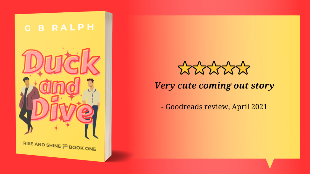 5 stars. Very cute coming out story. Goodreads review, April 2021