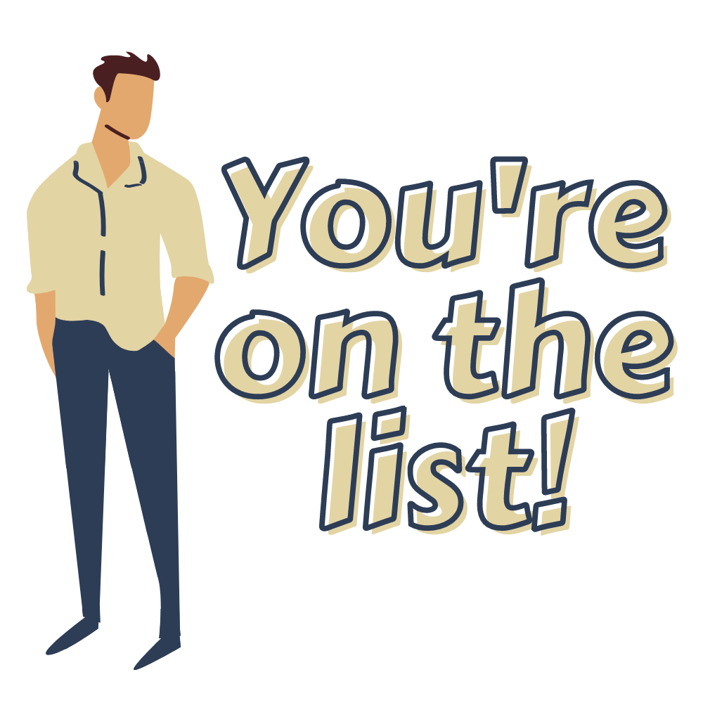 You're on the list (with male figure)