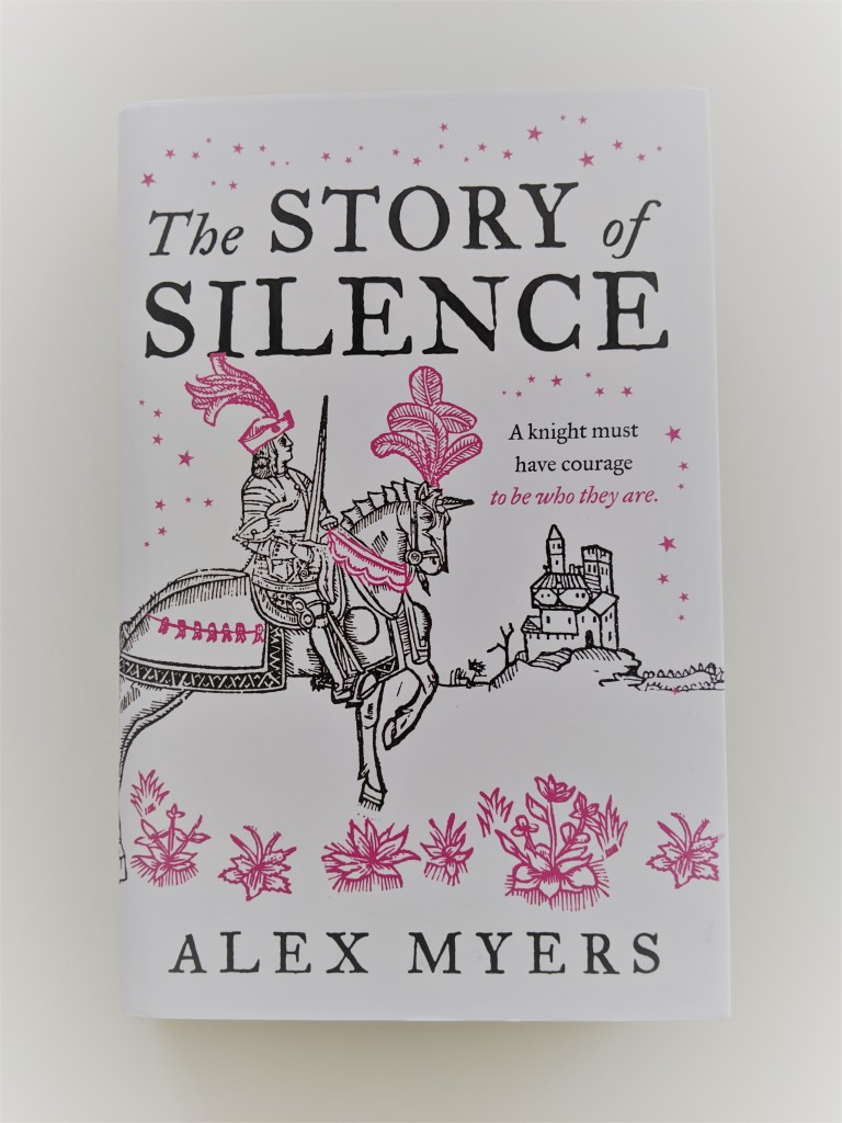 The Story of Silence by Alex Myers - hardback book cover.  A knight must have courage to be who they are.
