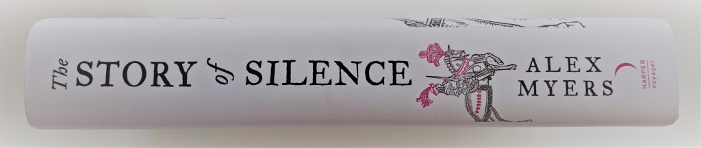 The Story of Silence by Alex Myers - hardback book spine